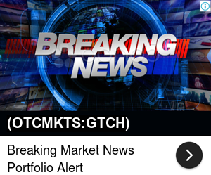 stock market news, gbt researching remote operated robotics technology  8958202585388213